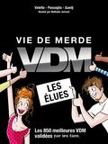 Maxime Valette et Guillaume Passaglia - Vie de merde - Les élues.