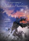 Maxime Verneuil - Les petites combines de Mark de Hurlevent.
