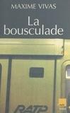 Maxime Vivas - La bousculade.