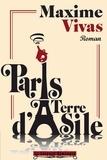 Maxime Vivas - Paris, terre d'asile.