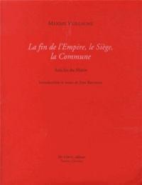 Maxime Vuillaume - La fin de l'Empire, le Siège, la Commune - Articles du Matin.