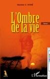 Maxime Z. Somé - L'ombre de la vie.