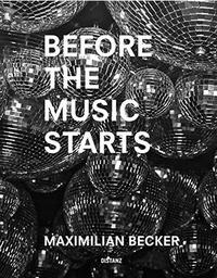 Maximilian Becker - Before the Music Starts.