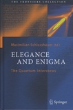 Maximilian Schlosshauer - Elegance and Enigma - The Quantum Interviews.