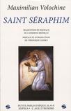 Maximilian Volochine - Saint Séraphim.