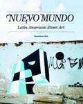 Maximiliano Ruiz - Nuevo mundo - Latin American Street Art.