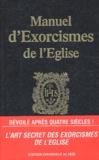 Maximilien d' Eynatten et  Collectif - Manuel d'exorcismes de l'Eglise.