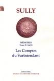Maximilien de Béthune Sully - Mémoires des sages économies royales - Tome 10, Les comptes du surintendant (1605).