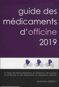 Maximilien Deberly - Guide des médicaments d'officine.