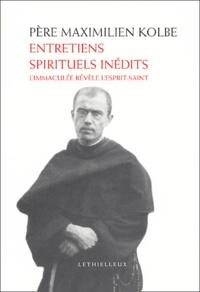 Maximilien Kolbe - Entretiens spirituels inédits - L'Immaculée révèle l'Esprit-Saint.