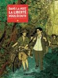 Maximilien Le Roy - Dans la nuit la liberté nous écoute.