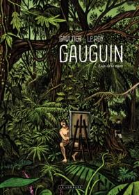 Maximilien Le Roy et Christophe Gaultier - Gauguin - Loin de la route.