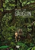 Maximilien Le Roy et  Christophe Gaultier - Gauguin - Off the Beaten Track.