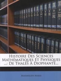 Histoire des sciences mathématiques et physiques - Tome 1 : De Thalès à Diophante.pdf