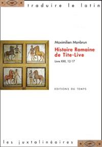 Maximilien Monbrun - Histoire romaine de Tite-Live - Livre 30, 12-17.