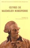 Maximilien Robespierre - Oeuvres de Maximilien Robespierre - Tome 6, Discours 1789-1790.
