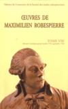 Maximilien Robespierre - Oeuvres de Maximilien Robespierre - Tome 7, Discours (octobre 1971-septembre 1972).