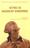 Maximilien Robespierre - Oeuvres de Maximilien Robespierre - Tome 9, Discours (septembre 1792-juillet 1793).