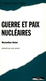 Maximilien Rubel - Guerre et paix nucléaires.