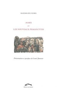 Maximilien Rubel - Marx et les nouveaux phagocytes.