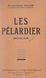 Maximilienne Heller - Les Pélardier.