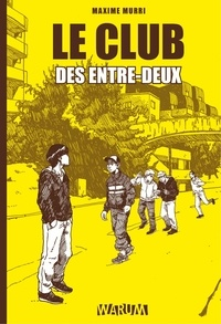 Maximu Murri - Le Club des entre-deux.