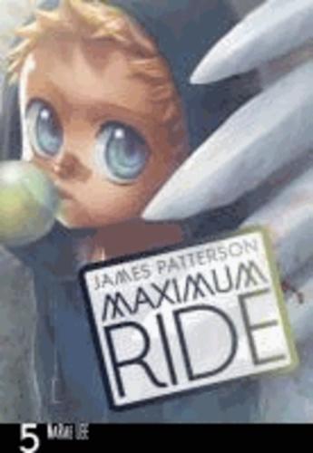 Maximum Ride. Manga Volume 5.