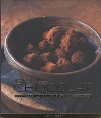 Maxine Clark et Peter Cassidy - Irrésistible chocolat.