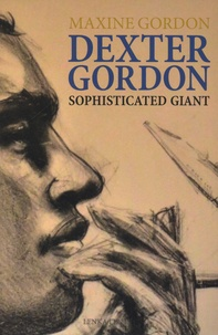 Maxine Gordon - Dexter Gordon - Sophisticated Giant.