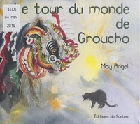 May Angeli - Le tour du monde de Groucho.