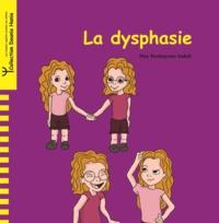 May Benhayoun Sadafi - La dysphasie.