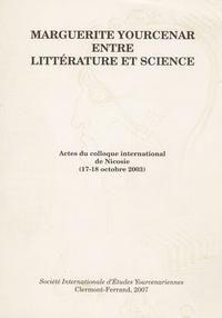 May Chebab - Marguerite Yourcenar entre littérature et science - Actes du colloque international de Nicosie (17-18 Octobre 2003).