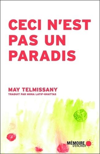 May Telmissany - Ceci n'est pas un paradis - Chroniques nomades.