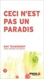 May Telmissany et  Mémoire d'encrier - Ceci n'est pas un paradis.