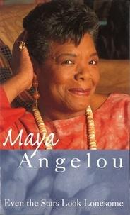 Maya Angelou - .