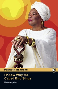 Maya Angelou - I know why the caged birds sing ( Penguin reader level 6 ).