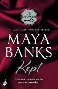 Maya Banks - Kept: The Enforcers 3.