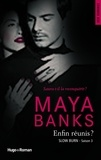 Maya Banks - Slow Burn Tome 3 : Enfins réunis ?.