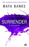 Maya Banks - Surrender Tome 3 : Posséder.
