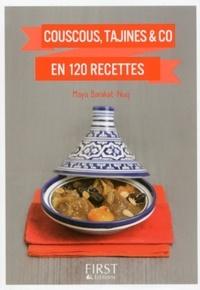Maya Barakat-Nuq - Couscous, tajines & co en 120 recettes.