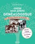 Maya Barakat-Nuq - Créer mon arbre généalogique - Retracer l'histoire de ma famille.