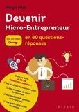 Maya Barakat-Nuq - Devenir micro-entrepreneur en 80 questions/réponses.