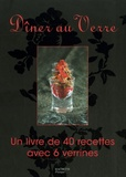 Maya Barakat-Nuq - Dîner au Verre - Un livre de 40 recettes avec 6 verrines.
