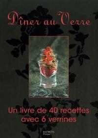 Dîner au Verre - Un livre de 40 recettes avec 6 verrines.pdf