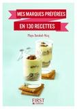 Maya Barakat-Nuq - Mes marques préférées en 130 recettes.