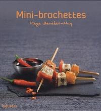 Maya Barakat-Nuq - Mini-brochettes.