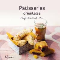 Maya Barakat-Nuq - Pâtisseries orientales.