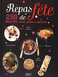 Maya Barakat-Nuq et Frédéric Berqué - Repas de fête - 250 recettes testées, goûtées et appréciées.