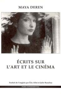Maya Deren - Ecrits sur l'art et le cinéma.