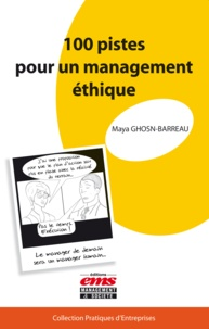 Maya Ghosn-Barreau - 100 pistes pour un management éthique.